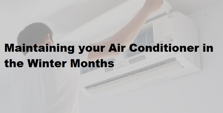 Maintaining your Air Conditioner in the Winter Months