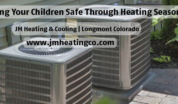 Keeping Your Children Safe Through Heating Season